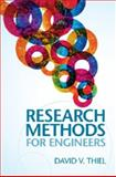 Research Methods for Engineers, Thiel, David V., 1107034884