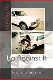 Up Against It, Success, 1463444885