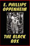 The Black Box, E. Phillips Oppenheim, 1557424888