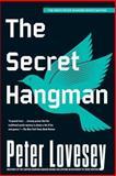 The Secret Hangman, Peter Lovesey, 1569474885