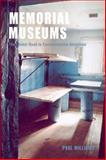 Memorial Museums : The Global Rush to Commemorate Atrocities, Williams, Paul, 1845204883