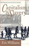 Capitalism and Slavery, Eric Williams, 0807844888