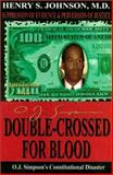 Double-Crossed for Blood, Henry Johnson, 1881524884