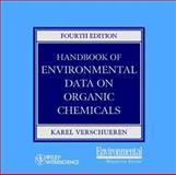 Handbook of Environmental Data on Organic Chemicals, Verschueren, Karel, 0471374881