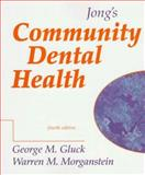 Jong's Community Dental Health, Gluck, Morganstein and Gluck, George, 0815134886