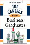 Top Careers for Business Graduates 9780816054886