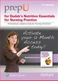 PrepU for Dudek's Nutrition Essentials for Nursing Practice, Dudek, Susan G., 1469844885