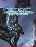 Metallic Dragons, Christina Yen, 1469914883