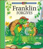 Franklin Forgives, Paulette Bourgeois, 1553374886