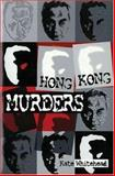 Hong Kong Murders, Whitehead, Kate, 0195914880