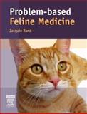 Problem-Based Feline Medicine, , 0702024880