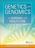 Genetics and Genomics in Nursing and Health Care, Theresa Beery and Linda L. Workman, 0803624883