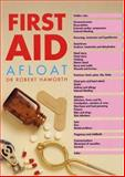 First Aid Afloat, Robert Haworth, 0906754887