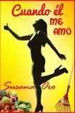 Cuando él Me Amó, Susana Oro, 1500654884