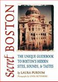 Secret Boston, Laura Purdom, 1550224883