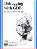 Debugging with GDB, Version 5. 1. 1 : The GNU Source-Level Debugger, Stallman, Richard M. and Pesch, Roland, 1882114884
