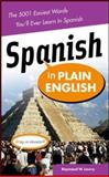 Spanish in Plain English, Raymond Lowry, 0071464883