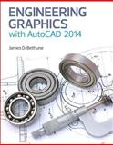 Engineering Graphics with AutoCAD 2014, Bethune, James D., 0133144887