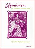 Effeminism : The Economy of Colonial Desire, Krishnaswamy, Revathi, 047203488X