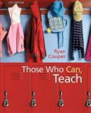 Those Who Can Teach, Ryan, Kevin and Cooper, James M., 0547204884