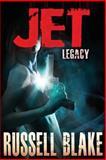 JET V - Legacy, Russell Blake, 1484814886