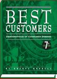 Best Customers : Demographics of Consumer Demand, Editors of New Strategist Publications, 1935114883