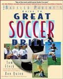 The Baffled Parent's Guide to Great Soccer Drills, Thomas Fleck and Ronald W. Quinn, 007138488X
