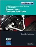 NATEF Correlated Job Sheets for Automotive Chassis Systems : Principles, Diagnosis, and Service, Halderman, James D., 0132384884
