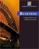 Business : Its Legal, Ethical and Global Environment, Marianne M. Jennings, 0324204884