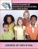 Practicas Apropiades del Desarrollo Para Lactantes and Ninos de 1 a 3 Anos de Edad, Palm Beach Community College and Children and Families Research Group Staff, 0757554881