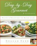 Day-by-Day Gourmet Cookbook, Graham Kerr, 0805444882