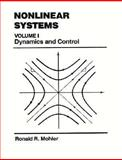 Nonlinear Systems : Dynamics and Control, Mohler, Ronald R., 0136234895