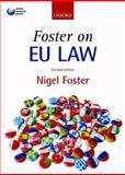 Foster on EU Law, Foster, Nigel, 0199534896