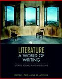 Literature : A World of Writing Stories, Poems, Plays, and Essays, Pike, David L. and Acosta, Ana M., 0321364899