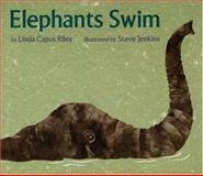 Elephants Swim, L. Riley, 0395934893