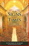 The Signs of the Times, Richard W. Gilsdorf, 0615184898