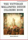 The Victorian Wallpaper Design Book, Ramona Jablonski, 0916144895