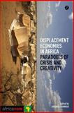 Displacement Economies in Africa, Hammar, 1780324898