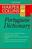 Harper Collins Portuguese Dictionary : English-Portuguese, Portuguese-English, Whitlam, John and Davies, Vitoria, 006273489X