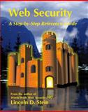 Web Security : A Step-by-Step Reference Guide, Stein, Lincoln D., 0201634899