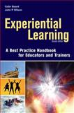 Experiential Learning, Colin Beard and John P. Wilson, 0749444894