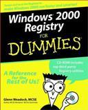 Windows 2000 Registry for Dummies, Glenn E. Weadock, 0764504894
