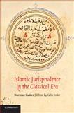Islamic Jurisprudence in the Classical Era, Calder, Norman, 1107654890