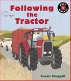 Following the Tractor, Susan Steggall, 1847804896