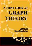 A First Look at Graph Theory, Clark, John O. and Holton, Derek A., 9810204892