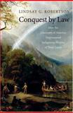 Conquest by Law 1st Edition