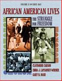 African American Lives : The Struggle for Freedom, Carson, Clayborne and Lapsansky-Werner, Emma J., 0201794896