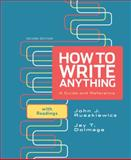 How to Write Anything : A Guide and Reference with Readings, Ruszkiewicz, John J. and Dolmage, Jay T., 0312674899