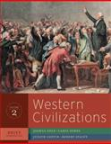 Western Civilizations : Their History and Their Culture, Cole, Joshua and Symes, Carol, 0393934896
