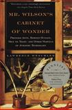 Mr. Wilson's Cabinet of Wonder, Lawrence Weschler, 0679764895